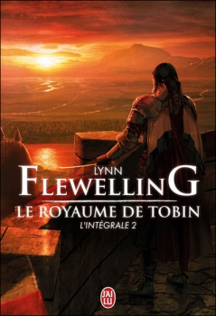 Flewelling Lynn Le Royaume de Tobin II