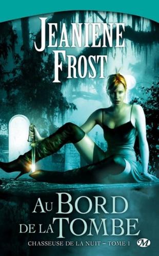 Frost Jeaniene Chasseuse de la nuit 1