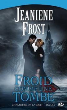 Frost Jeaniene Chasseuse de la nuit 3